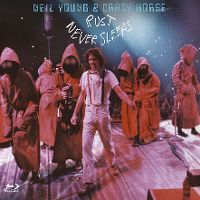 Cover Neil Young & Crazy Horse - Rust Never Sleeps [DVD]